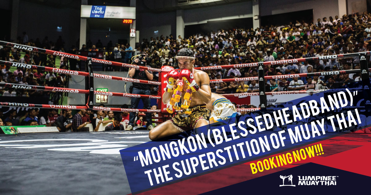 """Mongkon (Blessed Headband)"" The Superstition of Muay Thai"
